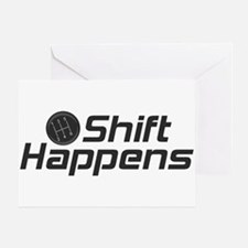 Shift Happens Greeting Card