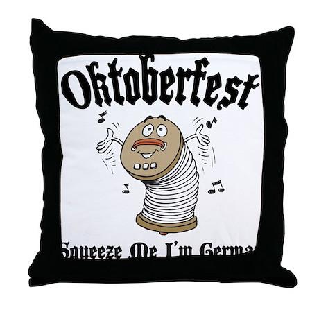 Squeeze Me I'm German Throw Pillow