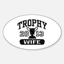 Trophy Wife 2013 Decal