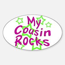 My Cousin Rocks Sticker (Oval)