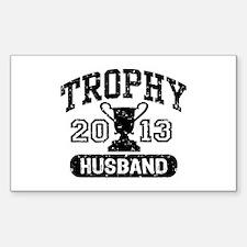Trophy Husband 2013 Decal