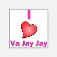 "I Love VaJayJay Square Sticker 3"" x 3"""
