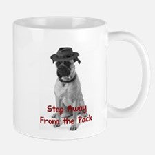 Step Away From The Pack Mug