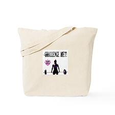 Challenge Met! Tote Bag