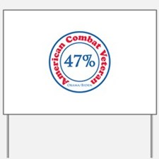 47% Combat Veteran Yard Sign