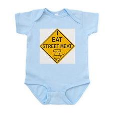 I Eat Street Meat Infant Bodysuit