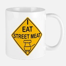 I Eat Street Meat Mug