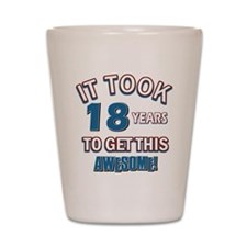 Awesome 18 year old birthday design Shot Glass