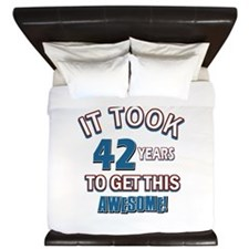 Awesome 42 year old birthday design King Duvet