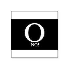 O No! Anti-Obama Rectangle Sticker
