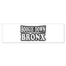 Boogie Down Bronx Bumper Sticker