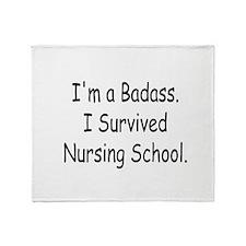 Badass Survives Nursing School Throw Blanket