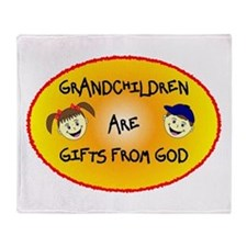GRANDCHILDREN ARE GIFTS FROM GOD Throw Blanket