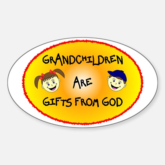 GRANDCHILDREN ARE GIFTS FROM GOD Sticker (Oval)