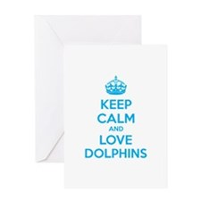 Keep calm and love dolphins Greeting Card