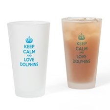 Keep calm and love dolphins Drinking Glass
