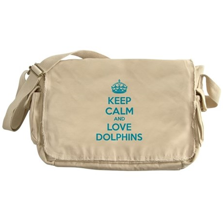 Keep calm and love dolphins Messenger Bag