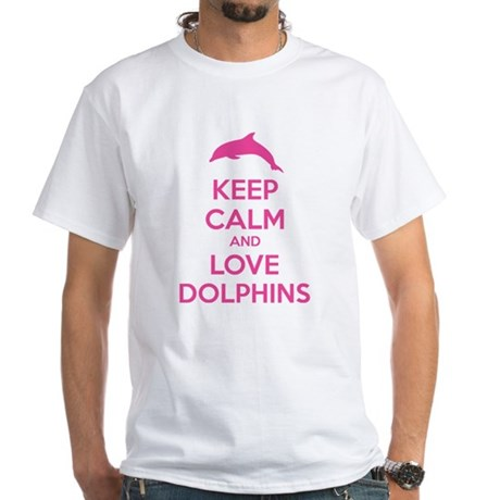 Keep calm and love dolphins White T-Shirt