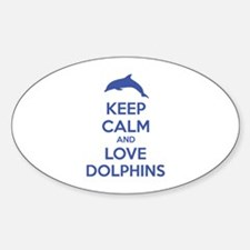 Keep calm and love dolphins Decal