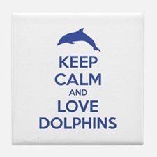 Keep calm and love dolphins Tile Coaster