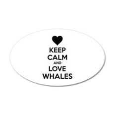 Keep calm and love whales 22x14 Oval Wall Peel
