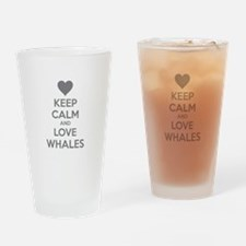 Keep calm and love whales Drinking Glass