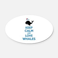 Keep calm and love whales Oval Car Magnet