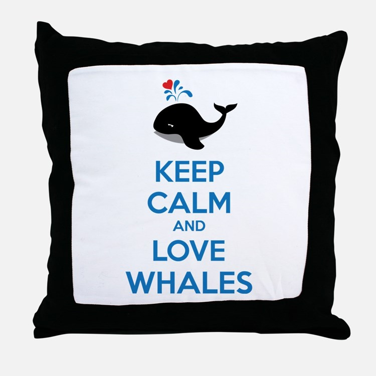 Keep calm and love whales Throw Pillow