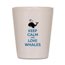 Keep calm and love whales Shot Glass