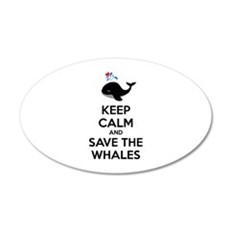 Keep calm and save the whales 22x14 Oval Wall Peel