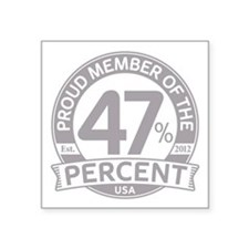 "Member 47 Percent Square Sticker 3"" x 3"""