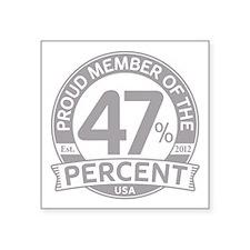 "Member 47 Percent Square Sticker 3"" x 3"""