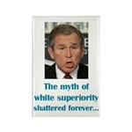Myth of White Superiority Rectangle Magnet