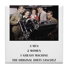 THE ORIGINAL DIRTY SANCHEZ Tile Coaster