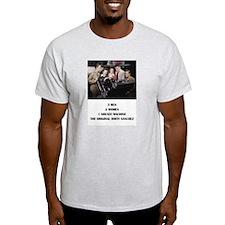 THE ORIGINAL DIRTY SANCHEZ T-Shirt