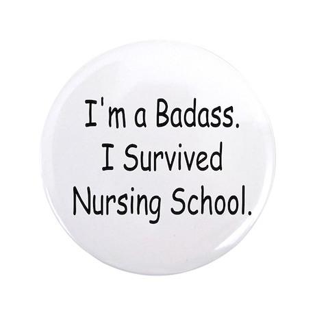 "Badass Nursing Students 3.5"" Button (100 pack)"