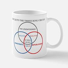 SAY NO TO THE THREE RING CIRCUS! Mug