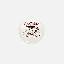 Caffeine PO stat Mini Button (10 pack)