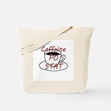 Caffeine PO stat Tote Bag