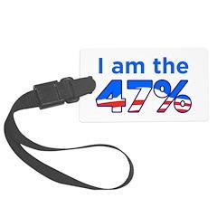 I am the 47% with Obama Logo Luggage Tag