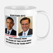 ELECTION 2012, THE LESSER OF TWO SCUM BAGS. Mug
