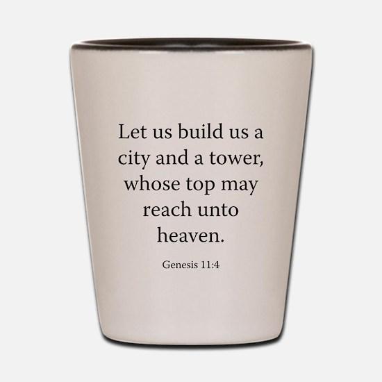 Genesis 11:4 Shot Glass