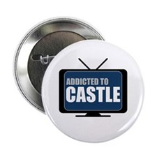 """Addicted to Castle 2.25"""" Button"""