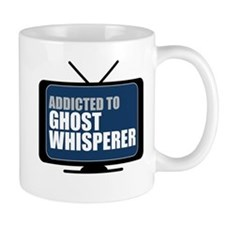 Addicted to Ghost Whisperer Mug