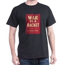 War Is A Racket Black T-Shirt