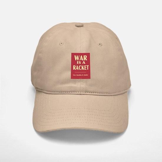War Is A Racket Baseball Baseball Cap