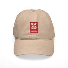 War Is A Racket Baseball Cap