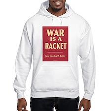 War Is A Racket Hoodie