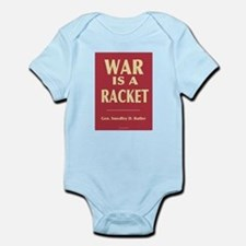 War Is A Racket Infant Creeper