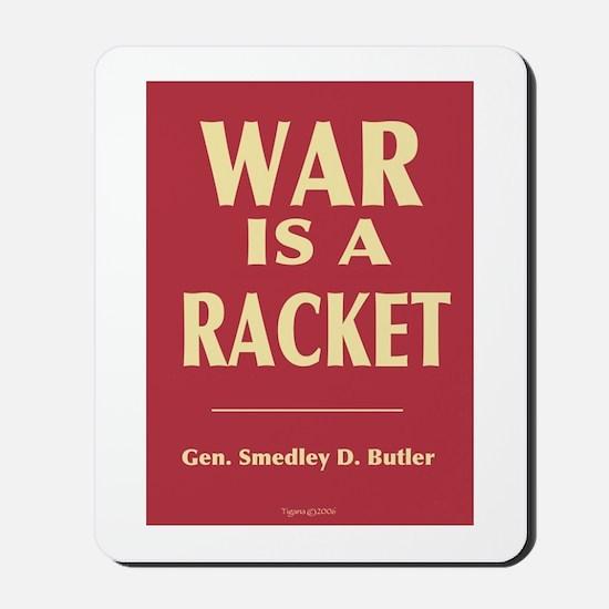 War Is A Racket Mousepad